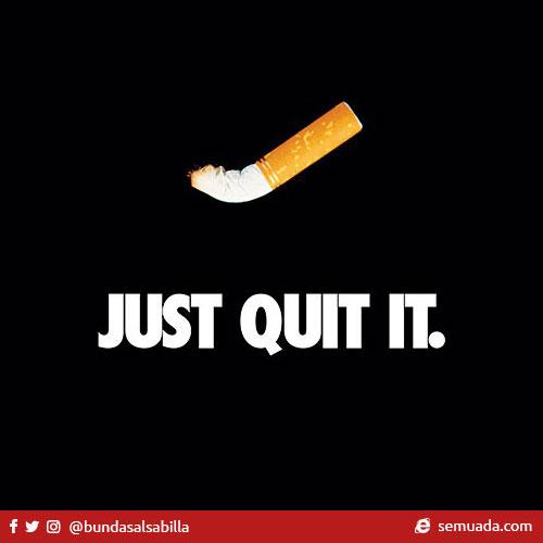 Rokok, just quit it! Rokok TIDAK menyebabkan kamu jadi keren, apalagi beken, trendy apalagi kekinian. Merokok dapat menyebabkan kanker, serangan jantung, impotensi dan gangguan kehamilan dan janin.