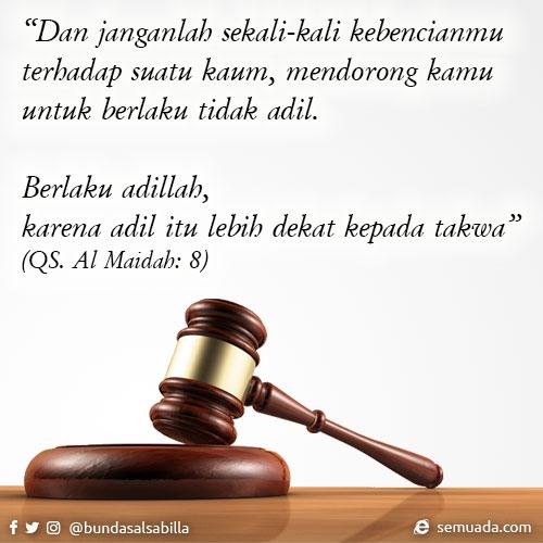 QS Al-Maidah: 8 - Tentang berlaku adil