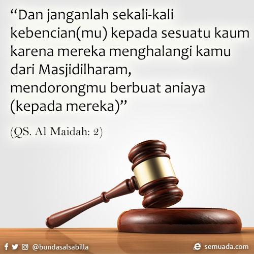 QS. Al Maidah ayat 2 - Tentang berlaku adil